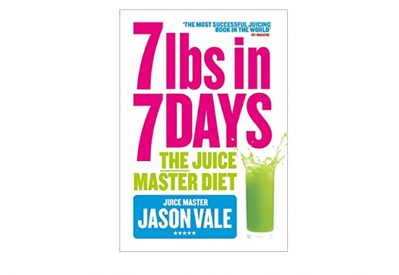 7lbs in 7 Days: The Juice Master Diet – Review